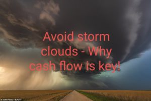 Avoid storm clouds - Why cashflow is key