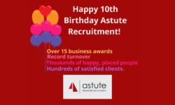 Astute Recruitment Ltd celebrate their 10th anniversary in business