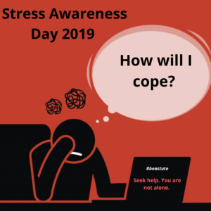 'You are not alone' Stress Awareness Day 2019