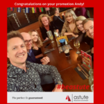 Astute Recruitment's Andy Lilliman with our team celebrating his promotion from Senior Qualified Consultant to Business Manager!