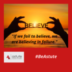 If we fail to believe we believe in failure