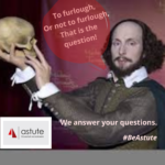 To furlough or not to furlough? Here at Astute Recruitment Ltd, we answer your questions.