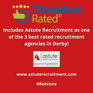 Internet search firm Three Best Rated Rates Astute Recruitment as one of the 3 best recruitment companies in Derby