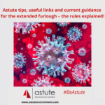 Astute tips on the Extended Furlough scheme for employers and employees