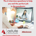 6 'astute' Interview questions and answers to help you get a job in a pandemic