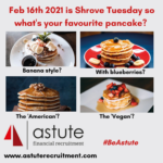 Astute Recruitment's top 5 shouts for the perfect pancakes on Shrove Tuesday!