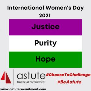 Astute Recruitment celebrates International Women's Day 2021 #IWD2021 #ChooseToChallenge