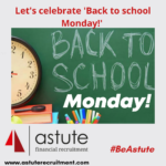 Astute Recruitment Ltd celebrate back to school monday - our first step back to working and living as normal